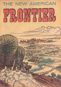 Cover Thumbnail for The New American Frontier (American Comics Group, 1959 series)