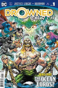 Cover Thumbnail for Justice League / Aquaman: Drowned Earth (DC, 2018 series) #1