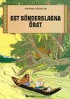 Cover for Tintins äventyr (Nordisk bok, 1984 ? series) #[252] - Det sönderslagna örat