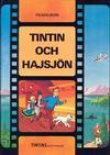 Cover for Tintins äventyr (Nordisk bok, 1984 ? series) #T-073; [260] - Tintin och hajsjön