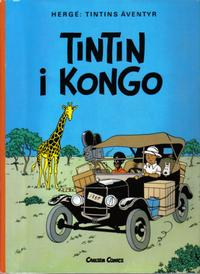 Cover Thumbnail for Tintins äventyr (Carlsen/if [SE], 1972 series) #22 - Tintin i Kongo
