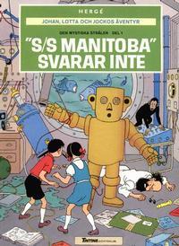 """Cover Thumbnail for Johan, Lotta och Jockos äventyr (Nordisk bok, 1986 series) #T-026; [204] - Den mystiska strålen del 1: """"S/S Manitoba"""" svarar inte"""