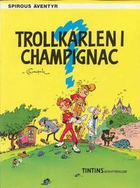 Cover Thumbnail for Spirous äventyr (Nordisk bok, 1984 series) #T-029 [207] - Trollkarlen i Champignac