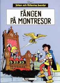 Cover Thumbnail for Johan och Pellevins äventyr (Nordisk bok, 1985 series) #T-030 [208] - Fången på Montresor