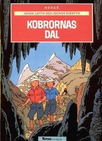 Cover Thumbnail for Johan, Lotta och Jockos äventyr (Nordisk bok, 1986 series) #[216] - Kobrornas dal