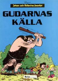 Cover Thumbnail for Johan och Pellevins äventyr (Nordisk bok, 1985 series) #T-039 [221] - Gudarnas källa