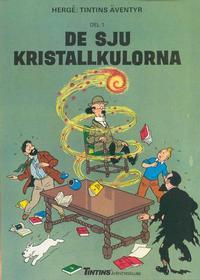 Cover Thumbnail for Tintins äventyr (Nordisk bok, 1984 ? series) #T-044 [226] - De sju kristallkulorna del 1