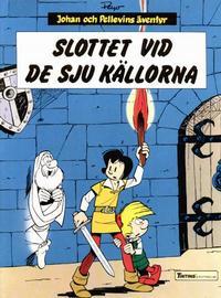 Cover Thumbnail for Johan och Pellevins äventyr (Nordisk bok, 1985 series) #T-060 [247] - Slottet vid de sju källorna