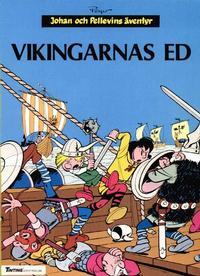 Cover Thumbnail for Johan och Pellevins äventyr (Nordisk bok, 1985 series) #T-064 [251] - Vikingarnas ed