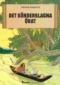 Cover Thumbnail for Tintins äventyr (Nordisk bok, 1984 ? series) #[252] - Det sönderslagna örat
