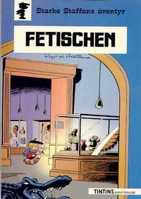 Cover Thumbnail for Starke Staffans äventyr (Nordisk bok, 1985 series) #T-070 [259] - Fetischen