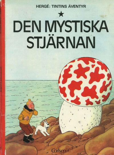 Cover for Tintins äventyr (Carlsen/if [SE], 1972 series) #1 - Den mystiska stjärnan