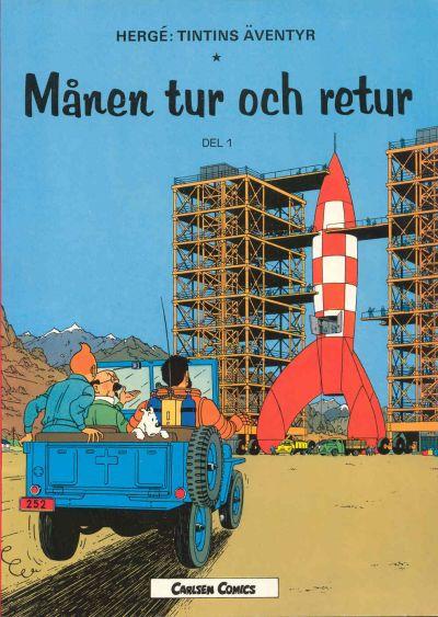 Cover for Tintins äventyr (Carlsen/if [SE], 1972 series) #7 - Månen tur och retur del 1