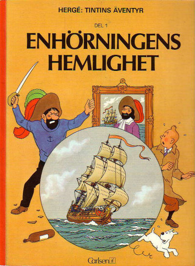 Cover for Tintins äventyr (Carlsen/if [SE], 1972 series) #11 - Enhörningens hemlighet del 1