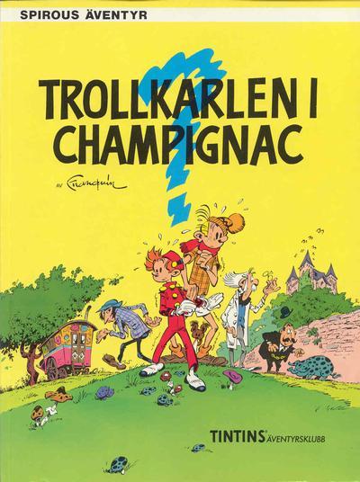 Cover for Spirous äventyr (Nordisk bok, 1984 series) #T-029 [207] - Trollkarlen i Champignac