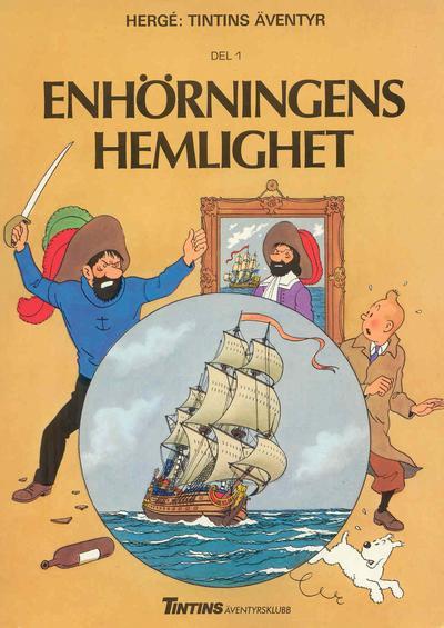 Cover for Tintins äventyr (Nordisk bok, 1984 ? series) #TT001/862; [213] - Enhörningens hemlighet del 1