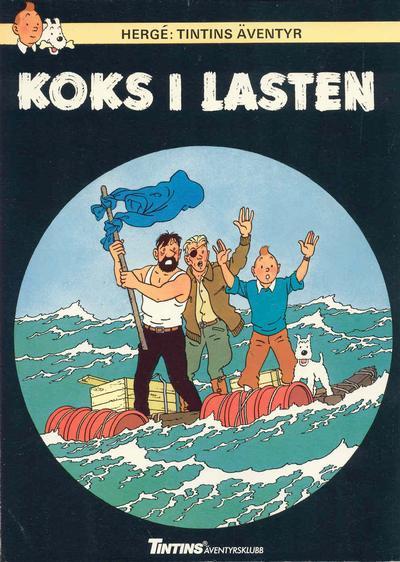 Cover for Tintins äventyr (Nordisk bok, 1984 ? series) #T-041; [223] - Koks i lasten