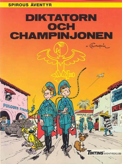 Cover for Spirous äventyr (Nordisk bok, 1984 series) #T-043 [225] - Diktatorn och champinjonen