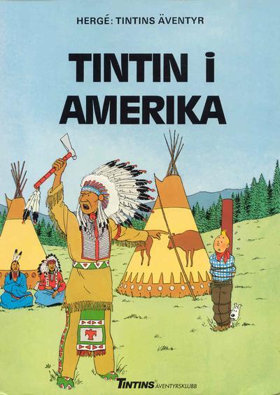 Cover for Tintins äventyr (Nordisk bok, 1984 ? series) #T-069A; [256] - Tintin i Amerika