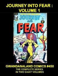 Cover Thumbnail for Gwandanaland Comics (Gwandanaland Comics, 2016 series) #450 - Journey into Fear Volume 1