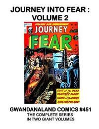 Cover Thumbnail for Gwandanaland Comics (Gwandanaland Comics, 2016 series) #451 - Journey into Fear Volume 2