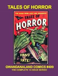 Cover Thumbnail for Gwandanaland Comics (Gwandanaland Comics, 2016 series) #499 - Tales of Horror