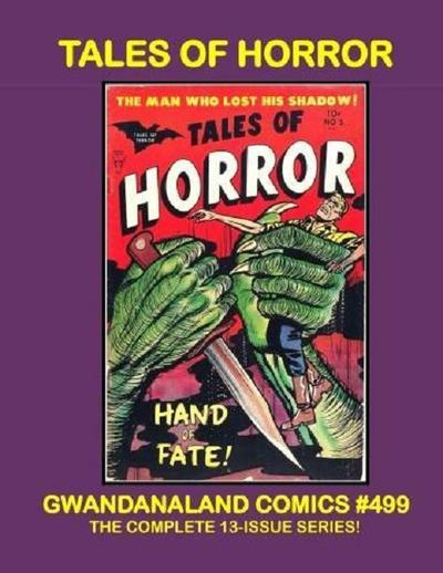 Cover for Gwandanaland Comics (Gwandanaland Comics, 2016 series) #499 - Tales of Horror