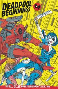 Cover Thumbnail for The All Killer No Filler Deadpool Collection (Hachette Partworks, 2018 series) #1 - Deadpool Beginnings