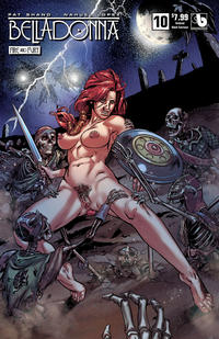 Cover Thumbnail for Belladonna: Fire and Fury (Avatar Press, 2017 series) #10 [Undead Adult Extreme Cover]