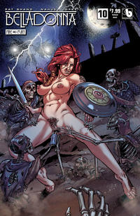 Cover Thumbnail for Belladonna: Fire and Fury (Avatar Press, 2017 series) #10 [Undead Adult Cover]