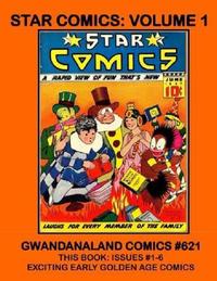 Cover Thumbnail for Gwandanaland Comics (Gwandanaland Comics, 2016 series) #621 - Star Comics: Volume 1