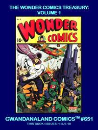 Cover Thumbnail for Gwandanaland Comics (Gwandanaland Comics, 2016 series) #651 - The Wonder Comics Treasury: Volume 1