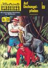 Cover for Illustrierte Klassiker [Classics Illustrated] (Norbert Hethke Verlag, 1991 series) #120 - Auf Dschungelpfaden
