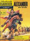 Cover for Illustrierte Klassiker [Classics Illustrated] (Norbert Hethke Verlag, 1991 series) #121 - Alexander der Große