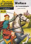 Cover for Illustrierte Klassiker [Classics Illustrated] (Norbert Hethke Verlag, 1991 series) #125 - Wallace der Freiheitskämpfer