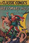Cover for Classic Comics (Gilberton, 1941 series) #14 - Westward Ho! [HRN 26]