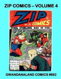 Cover Thumbnail for Gwandanaland Comics (Gwandanaland Comics, 2016 series) #692 - Zip Comics -- Volume 4