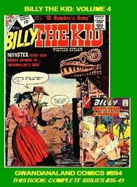 Cover Thumbnail for Gwandanaland Comics (Gwandanaland Comics, 2016 series) #694 - Billy the Kid: Volume 4