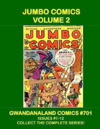 Cover Thumbnail for Gwandanaland Comics (Gwandanaland Comics, 2016 series) #701 - Jumbo Comics Volume 2