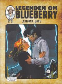 Cover Thumbnail for Legenden om Blueberry (Hjemmet / Egmont, 2017 series) #[8] - Arizona Love