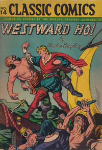 Cover Thumbnail for Classic Comics (Gilberton, 1941 series) #14 - Westward Ho! [HRN 26]