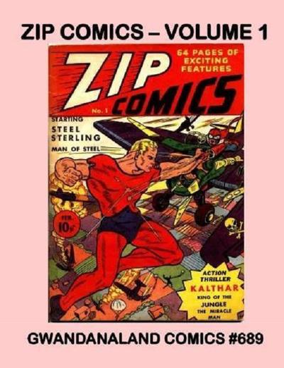 Cover for Gwandanaland Comics (Gwandanaland Comics, 2016 series) #689 - Zip Comics -- Volume 1