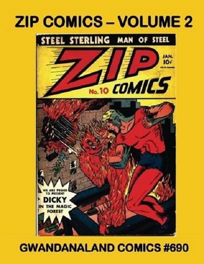 Cover for Gwandanaland Comics (Gwandanaland Comics, 2016 series) #690 - Zip Comics -- Volume 2