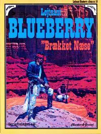Cover Thumbnail for Løjtnant Blueberry (Egmont, 1977 series) #18 - Brækket Næse