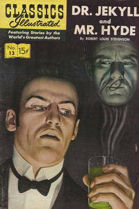 Cover Thumbnail for Classics Illustrated (Gilberton, 1947 series) #13 [HRN 112] - Dr. Jekyll and Mr. Hyde [HRN 161]