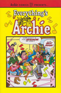 Cover Thumbnail for Everything's Archie (Archie, 2018 series) #1