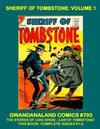 Cover for Gwandanaland Comics (Gwandanaland Comics, 2016 series) #793 - Sheriff of Tombstone: Volume 1