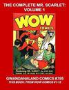 Cover for Gwandanaland Comics (Gwandanaland Comics, 2016 series) #795 - The Complete Mr. Scarlet: Volume 1
