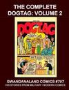 Cover for Gwandanaland Comics (Gwandanaland Comics, 2016 series) #797 - The Complete Dogtag: Volume 2