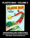 Cover for Gwandanaland Comics (Gwandanaland Comics, 2016 series) #803 - Plastic Man - Volume 3